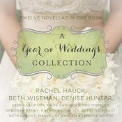 A Year of Weddings by  Beth Wiseman audiobook