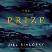 The Prize by  Jill Bialosky audiobook