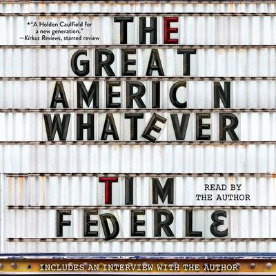 The Great American Whatever by Tim Federle audiobook