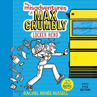 The Misadventures of Max Crumbly 1 by Rachel Renée Russell audiobook