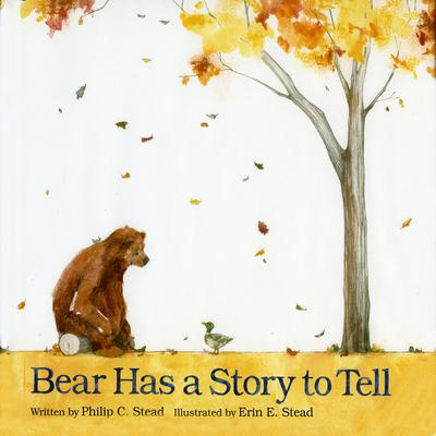 Bear Has a Story to Tell by Philip C. Stead audiobook