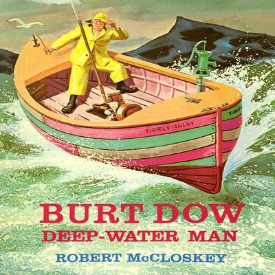 Burt Dow: Deep Water Man by Robert McCloskey audiobook