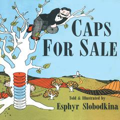 Caps For Sale by Esphyr Slobodkina audiobook