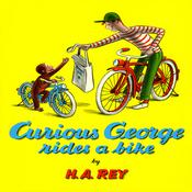 Curious George Rides a Bike by  H. A. Rey audiobook