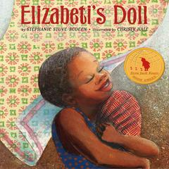 Elizabeti's Doll by Stephanie Stuve-Bodeen audiobook