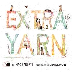 Extra Yarn by Mac Barnett audiobook