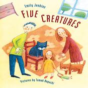 Five Creatures by  Emily Jenkins audiobook
