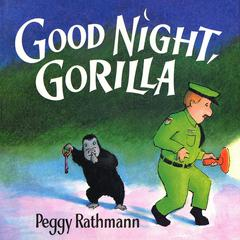 Good Night, Gorilla by Peggy Rathmann audiobook
