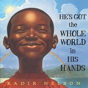 He's Got the Whole World in His Hands by  Kadir Nelson audiobook