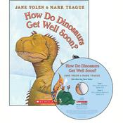 How Do Dinosaurs Get Well Soon? by  Jane Yolen audiobook
