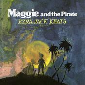 Maggie and the Pirate by  Ezra Jack Keats audiobook