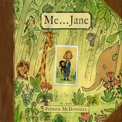 Me … Jane by Patrick McDonnell audiobook