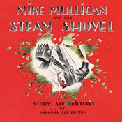 Mike Mulligan and His Steam Shovel by  Virginia Lee Burton audiobook