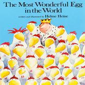 The Most Wonderful Egg in the World by  Helme Heine audiobook