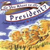 So You Want to Be President? by  Judith St. George audiobook