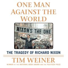 One Man Against the World by Tim Weiner audiobook