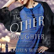 The Other Daughter by  Lauren Willig audiobook
