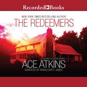 The Redeemers by  Ace Atkins audiobook