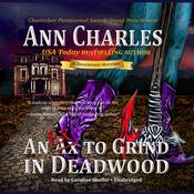 An Ex to Grind in Deadwood by  Ann Charles audiobook