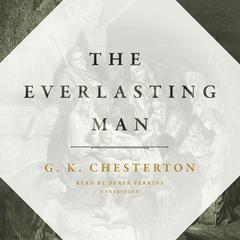 The Everlasting Man by G. K. Chesterton audiobook