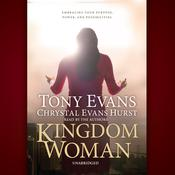 Kingdom Woman by  Chrystal Evans Hurst audiobook