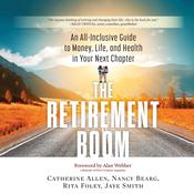 The Retirement Boom by  Catherine Allen audiobook