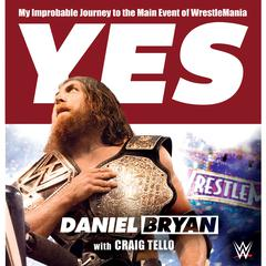 Yes by Daniel Bryan audiobook