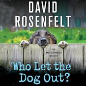 Who Let the Dog Out? by  David Rosenfelt audiobook
