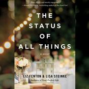 The Status of All Things by  Liz Fenton audiobook