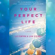 Your Perfect Life by  Lisa Steinke audiobook