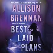 Best Laid Plans by  Allison Brennan audiobook
