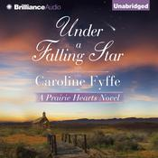 Under a Falling Star by  Caroline Fyffe audiobook