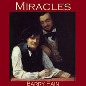 Miracles by  Barry Pain audiobook