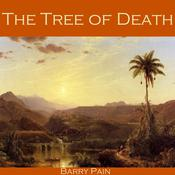 The Tree of Death by  Barry Pain audiobook