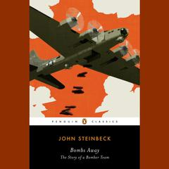 Bombs Away by John Steinbeck audiobook