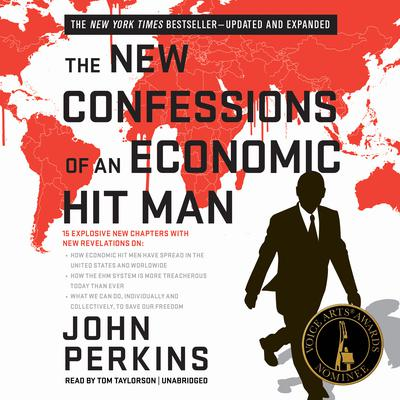 The New Confessions of an Economic Hit Man by John Perkins audiobook