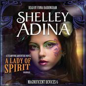 A Lady of Spirit by  Shelley Adina audiobook