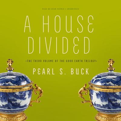 A House Divided by Pearl S. Buck audiobook