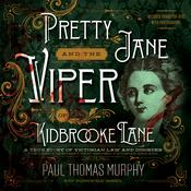 Pretty Jane and the Viper of Kidbrooke Lane by  Paul Thomas Murphy audiobook
