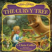 The Curvy Tree by  Chris Colfer audiobook