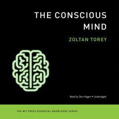 The Conscious Mind by Zoltan Torey audiobook