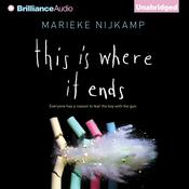 This Is Where It Ends by  Marieke Nijkamp audiobook