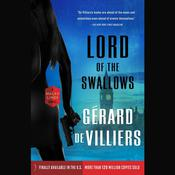 Lord of the Swallows by  Gérard de Villiers audiobook