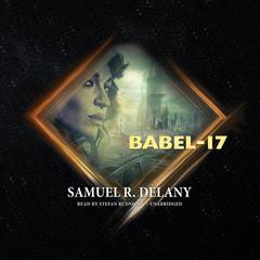 Babel-17 by Samuel R. Delany audiobook