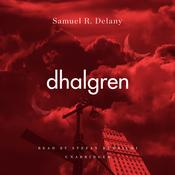 Dhalgren by  Samuel R. Delany audiobook