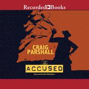 The Accused by  Craig Parshall audiobook