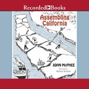 Assembling California by  John McPhee audiobook