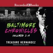 The Baltimore Chronicles Saga by  Treasure Hernandez audiobook