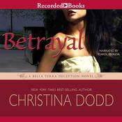 Betrayal by  Christina Dodd audiobook