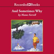 And Sometimes Why by  Mame Farrell audiobook